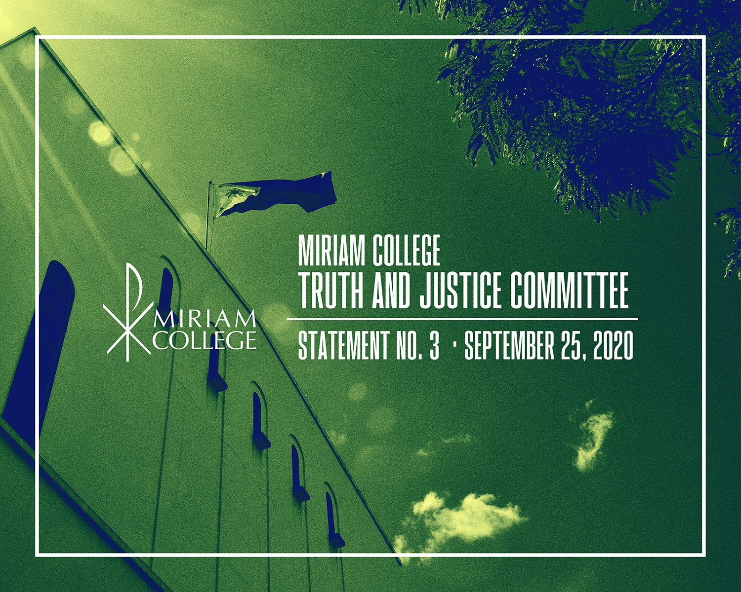 MIRIAM COLLEGE TRUTH AND JUSTICE COMMITTEE / AD HOC COMMITTEE ON DECORUM AND INVESTIGATION Statement No. 3