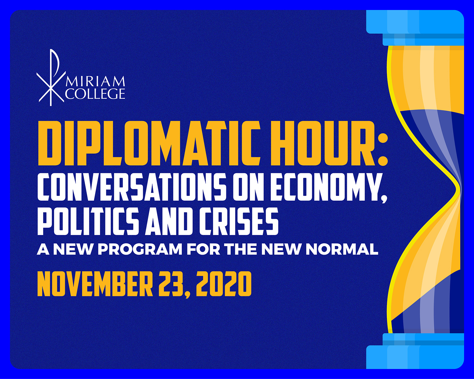 DIPLOMATIC HOUR:  Conversations on Economy, Politics and Crises