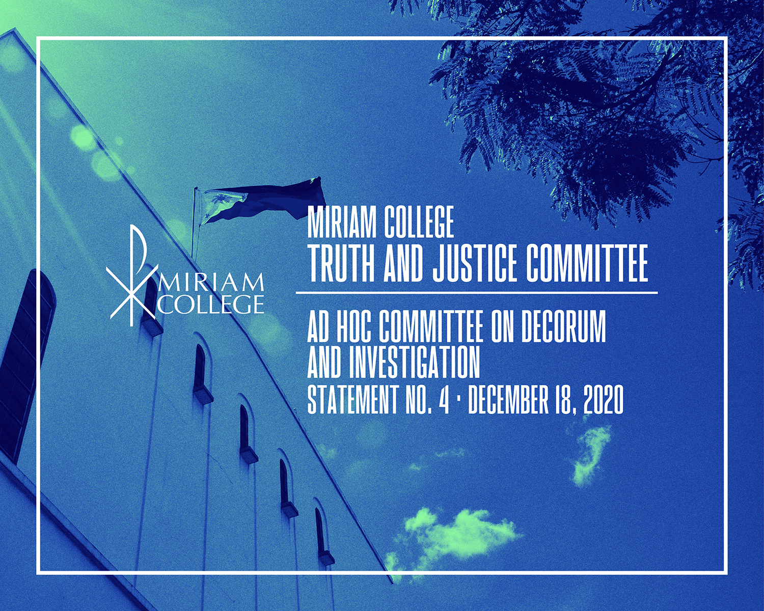 MIRIAM COLLEGE TRUTH AND JUSTICE COMMITTEE / AD HOC COMMITTEE ON DECORUM AND INVESTIGATION​  Statement No. 4​