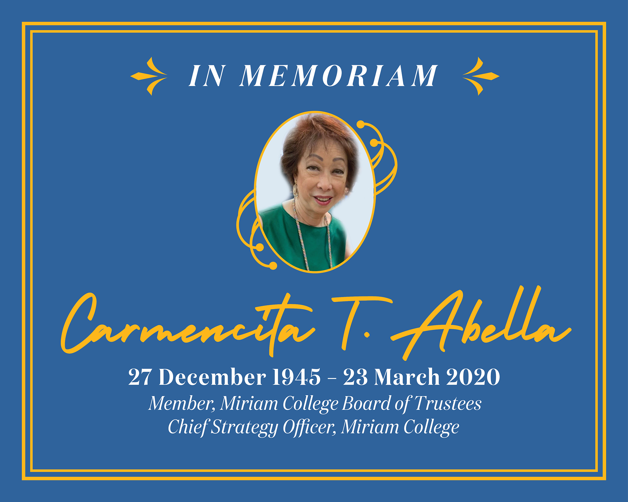 In Memoriam of our Board of Trustee and Chief Strategy Officer Carn Abella