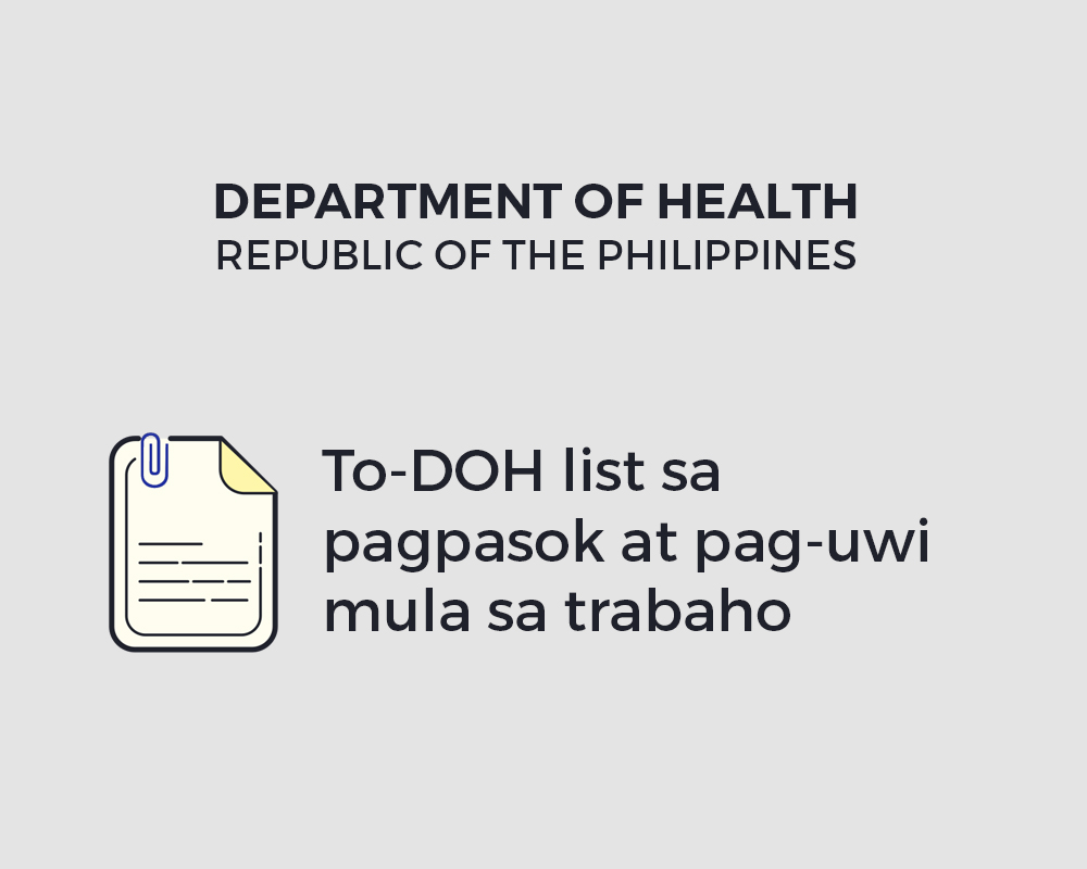 To-DOH list sa pagpasok at pag-uwi mula sa trabaho  |  Department of Health