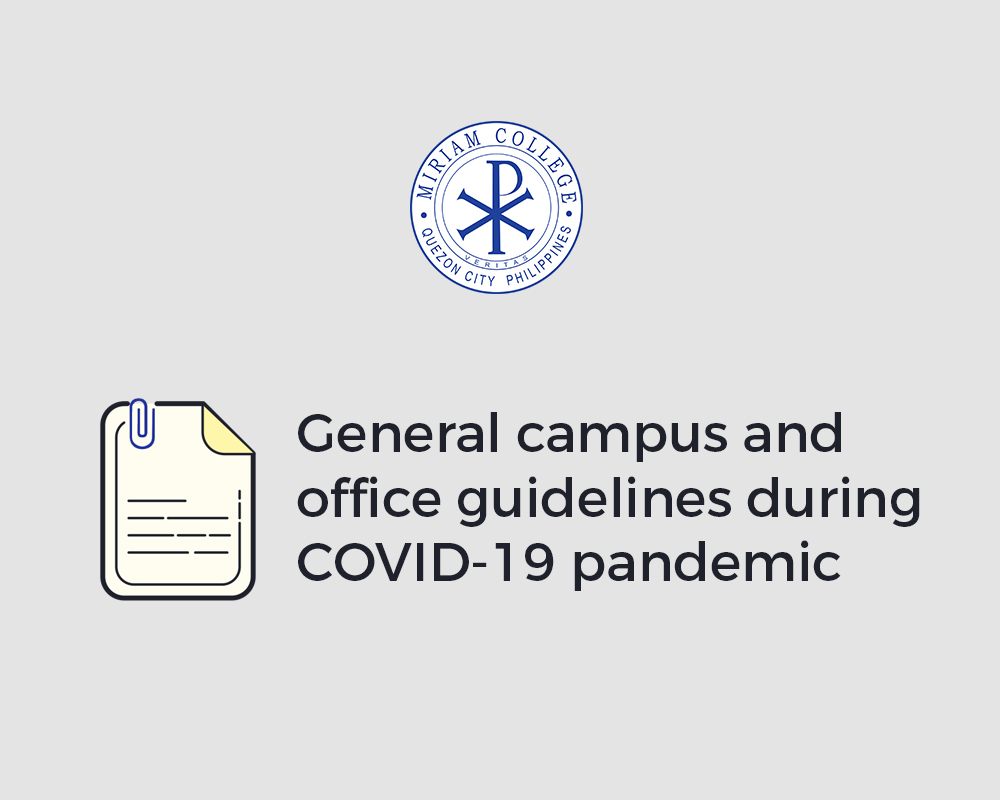 General Campus and office guidelines during the COVID-19 pandemic