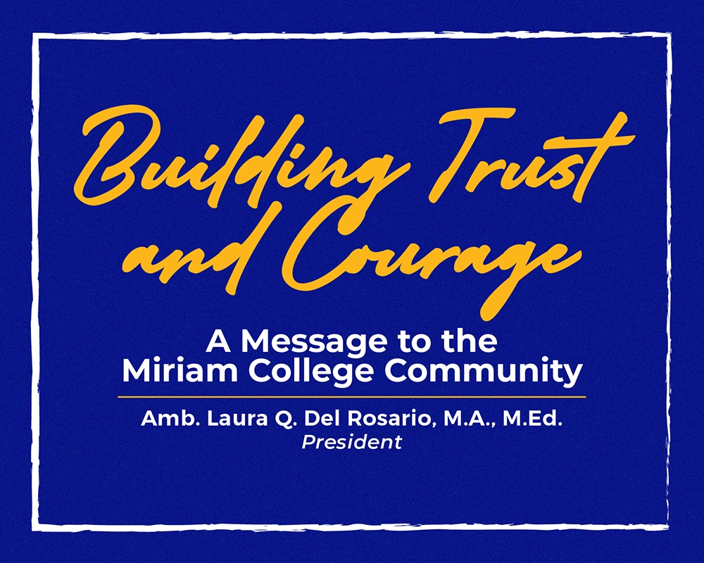 Building Trust and Courage  |  AMB. LAURA Q. DEL ROSARIO, M.A., M.Ed.