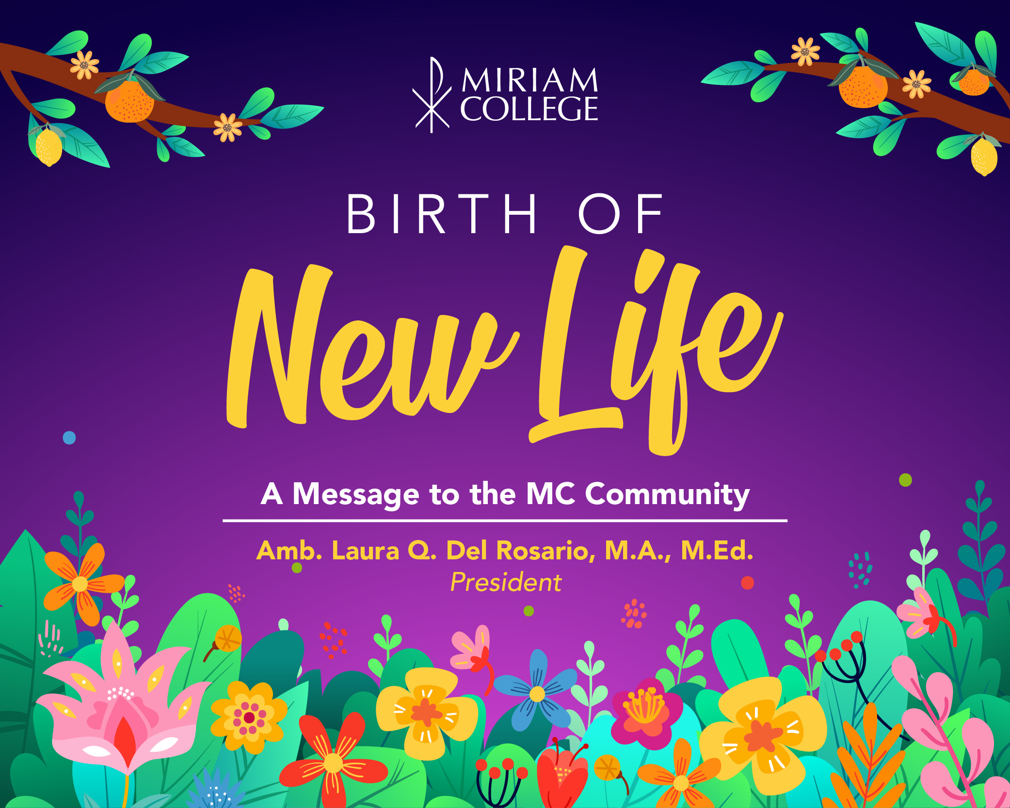 Birth of New Life   |   A Lent & Easter Message from Amb. Laura Quiambao Del Rosario, MA, MEd