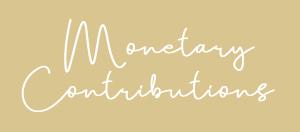 Monetary Contributions