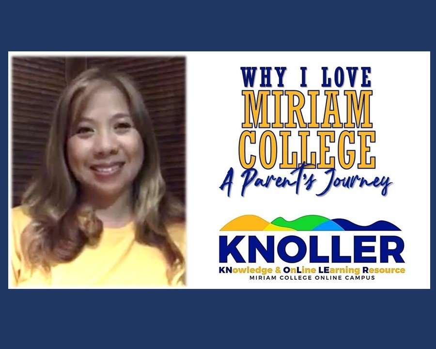 KNOLLER Video: Why I Love Miriam College, A Parent's Journey