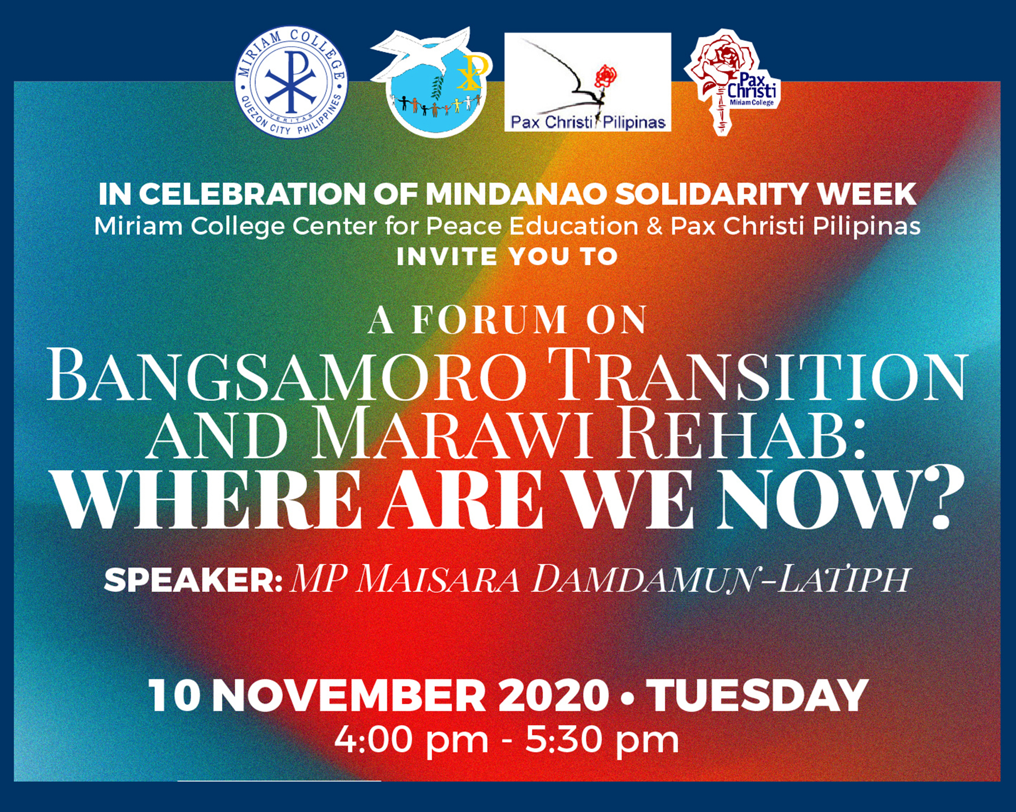 Mindanao Solidarity Week Forum – Bangsamoro Transition and Marawi Rehab: Where Are We Now?